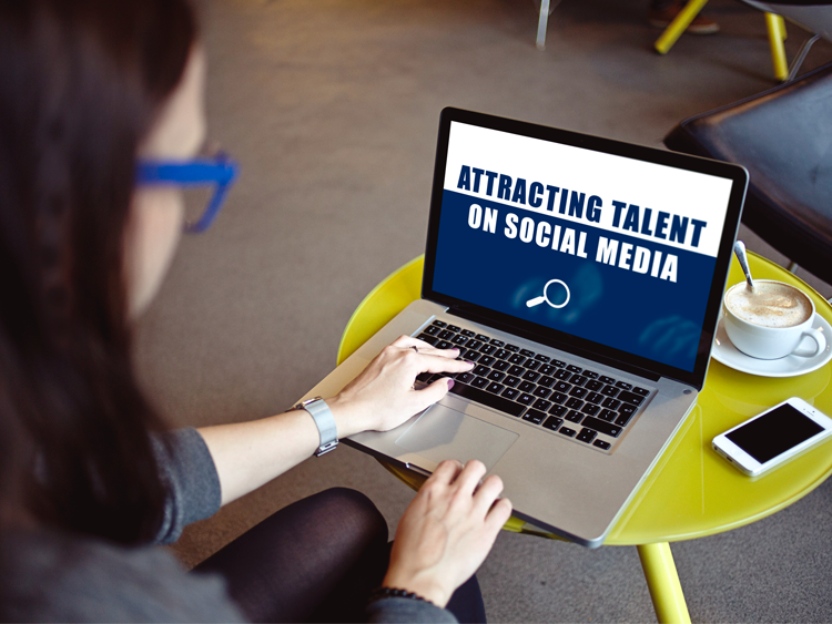 Attracting talent on social media: getting it right online